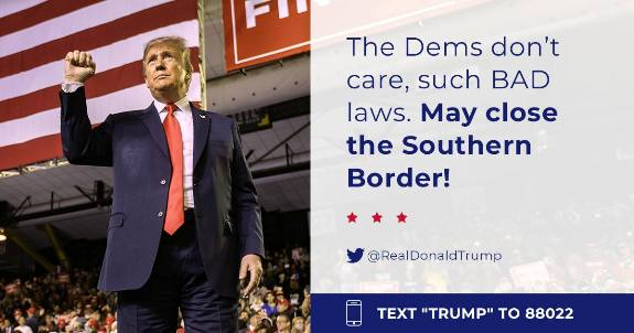 Trump Close the Southern Border