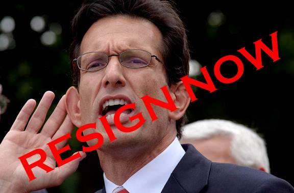 Eric Cantor Resign Now