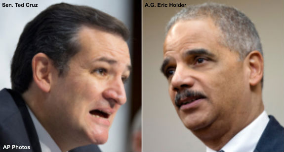 Ted Cruz and Eric Holder