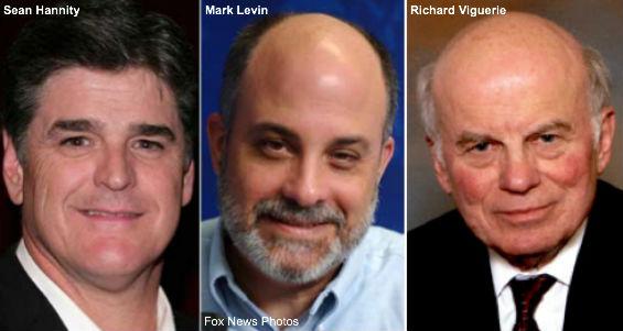 Sean Hannity, Mark Levin, Richard Viguerie