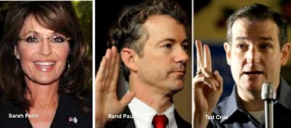 Sarah Palin, Rand Paul, Ted Cruz
