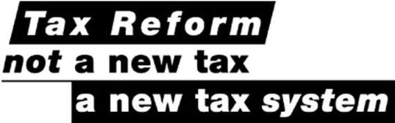 Tax Reform Not New Taxes